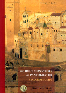 The Holy Monastery of Pantokrator. A Pilgrim's Guide