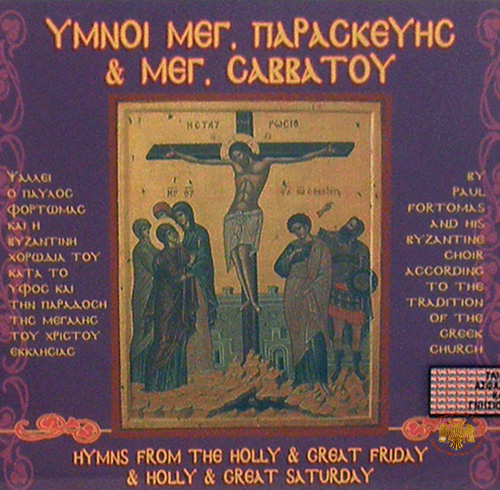 Hymns of The Holly & Great Friday & Holly & Great Saturday - Fortomas
