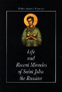 Life And Recent Miracles Of St.John The Russian