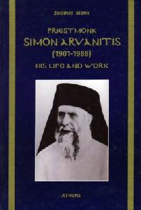 Priestmonk Simon Arvanitis:His Life And Work