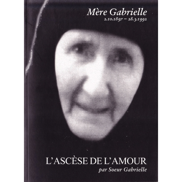 Ascetic Of Love: Mere Gabrielle Papayannis IN FRENCH LANGUAGE